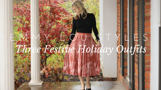 Top 3 Festive Holiday Outfits