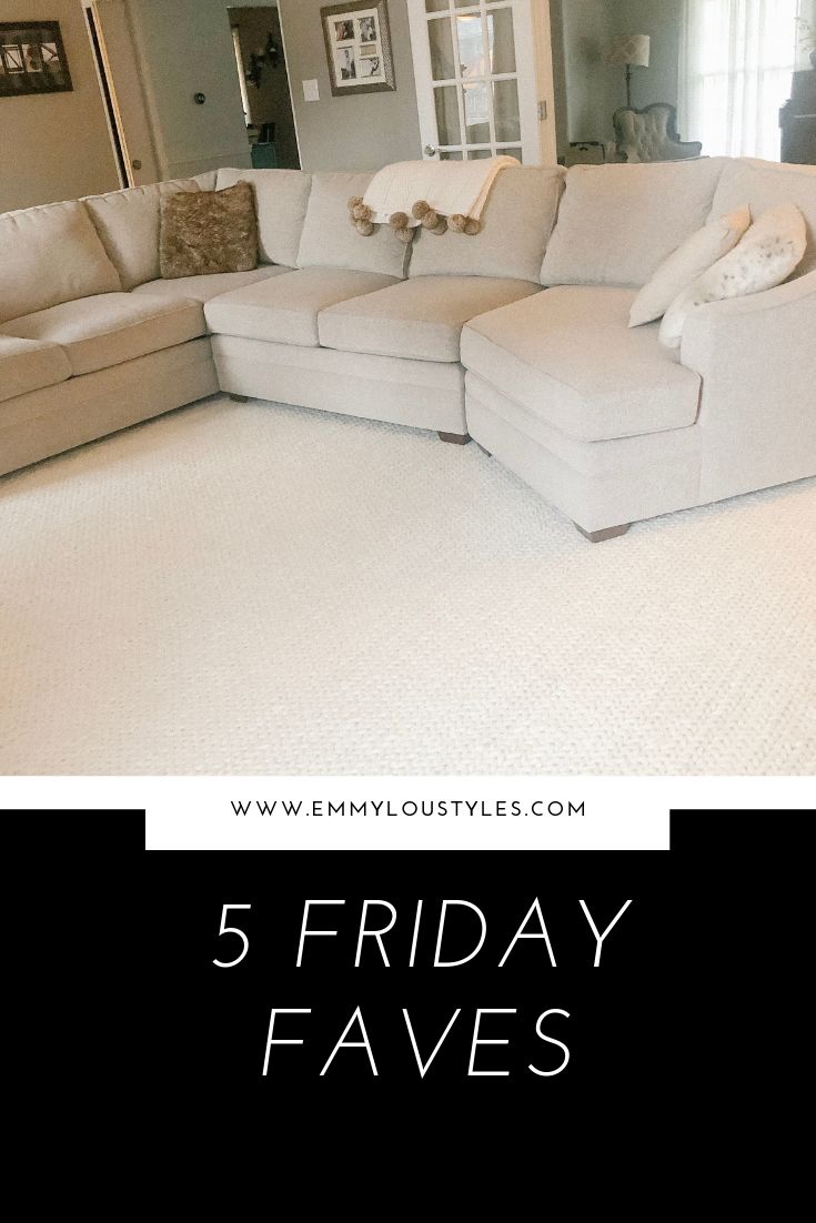 5 FRIDAY FAVORITES