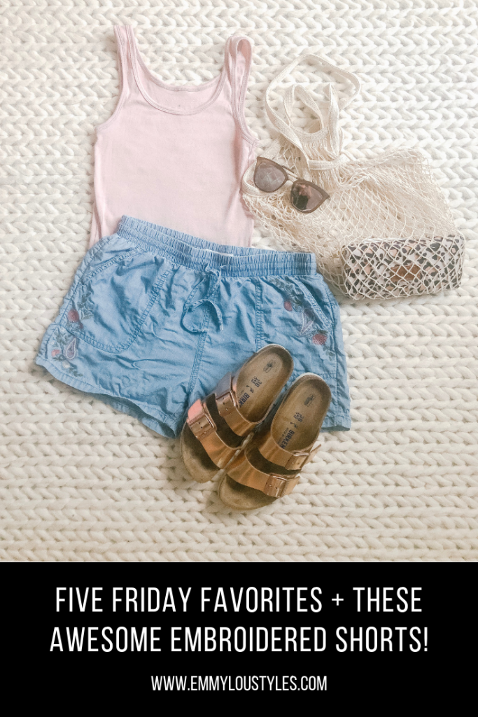 Emmy Lou Styles Five Friday Favorites June 2019