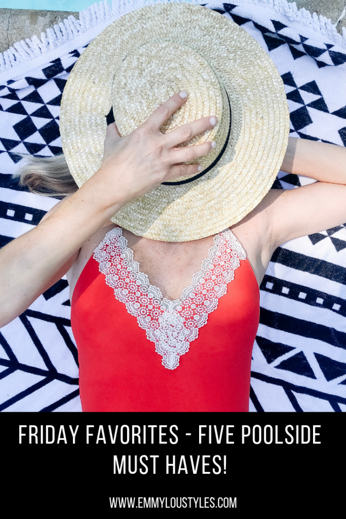 Friday Faves - Poolside Must Haves (1)