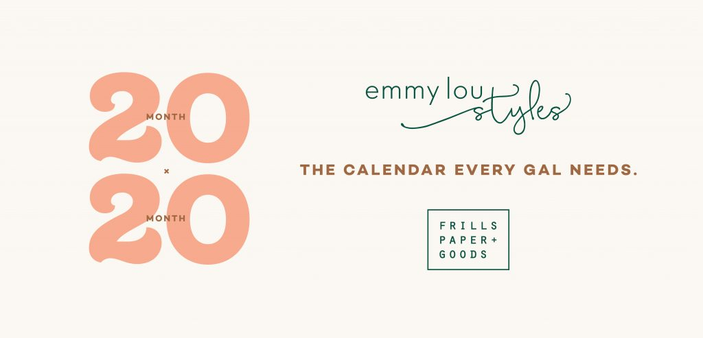 Emmy Lou Styles and Frills Paper calendar that every gal needs