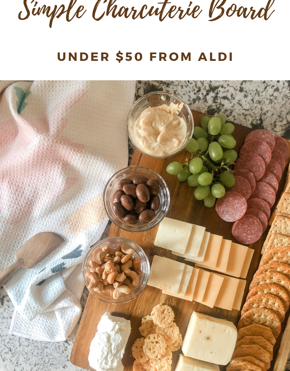 How to Build a Simple Charcuterie Board from Aldi Under $50