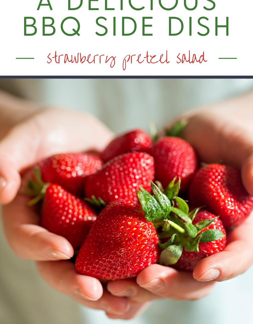 A Delicious BBQ Side Dish:  Strawberry Pretzel Salad