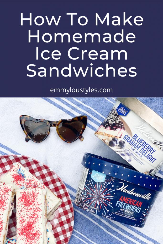 recipe for making homemade ice cream sandwiches